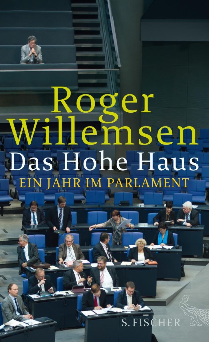 Roger Willemsen, Das Hohe Haus